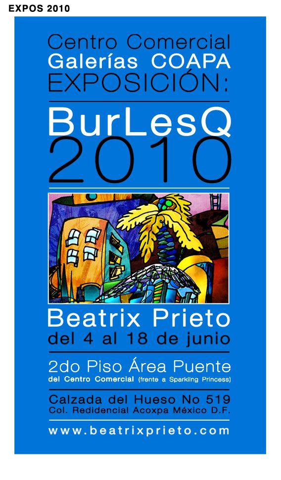 EXPO BurLesQ 2010 Galerías Coapa