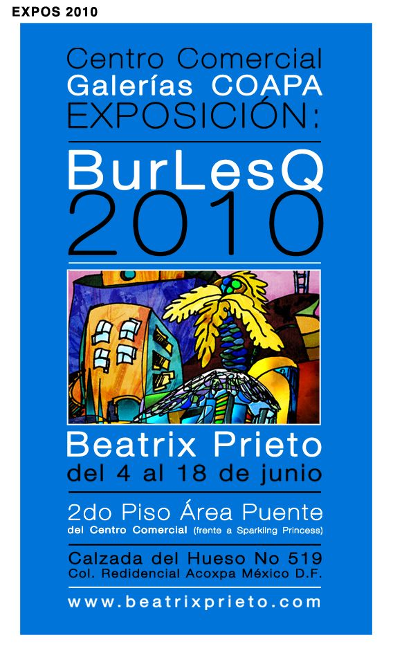 EXPO BurLesQ 2010 Galer�as Coapa