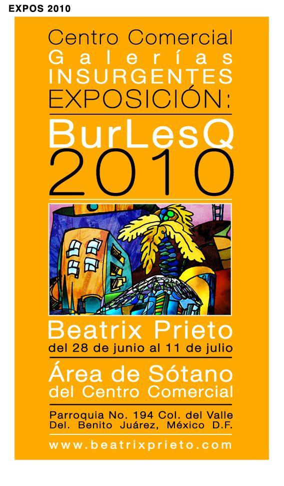 EXPO BurLesQ 2010 Galerías Insurgentes